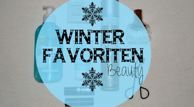 Winter Favoriten | Beauty