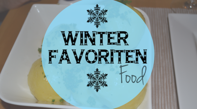 Winter Favoriten | Food